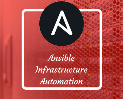 Ansible: Infrastructure Automation